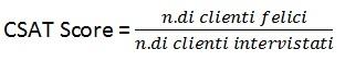 customer centricity - il cliente al centro formula indice CSAT Score